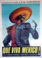 Que Viva Mexico!<br>Sergei Eisenstein 1931
